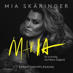 Maria: En kvinnlig komikers dagbok (ljudbok) av