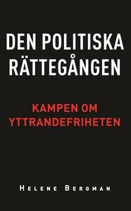 Den politiska rättegången: Kampen om yttrandefr