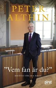 Vem fan är du? (e-bok) av Peter Althin, Jack Åg