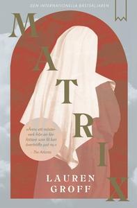 Matrix (e-bok) av Lauren Groff
