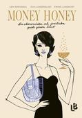 Money Honey - din ekonomiska och juridiska guide genom livet