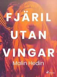 Fjäril utan vingar (e-bok) av Malin Hedin