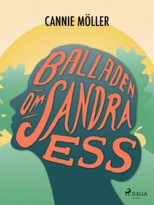 Balladen om Sandra Ess (e-bok) av Cannie Möller