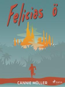 Felicias ö (e-bok) av Cannie Möller