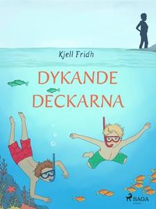Dykande deckarna (e-bok) av Kjell Fridh