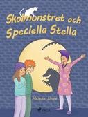 Skolmonstret och Speciella Stella