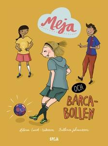 Meja och Barca-bollen (ljudbok) av Helena Lund-