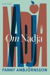 Om Nadja : en systers berättelse (e-bok) av Fan