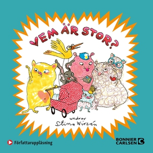 Vem är stor? (ljudbok) av Stina Wirsén
