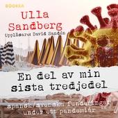 En del av min sista tredjedel: Spansksvenska funderingar under ett pandemiår