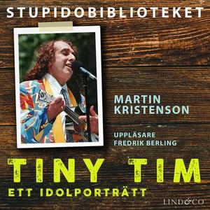 Tiny Tim: ett idolporträtt (ljudbok) av Martin