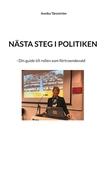 Nästa steg i politiken: - Din guide till rollen som förtroendevald