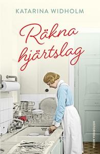 Räkna hjärtslag (e-bok) av Katarina Widholm