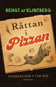 Råttan i pizzan : Folksägner i vår tid (e-bok)