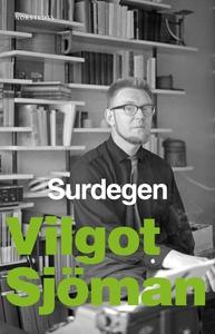 Surdegen (e-bok) av Vilgot Sjöman