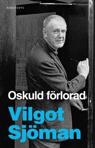 Oskuld förlorad (e-bok) av Vilgot Sjöman