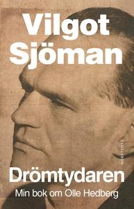 Drömtydaren : Min bok om Olle Hedberg (e-bok) a