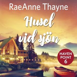 Huset vid sjön (ljudbok) av RaeAnne Thayne