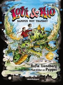 Loui & Rio 1 – Kampen mot tramset (e-bok) av So