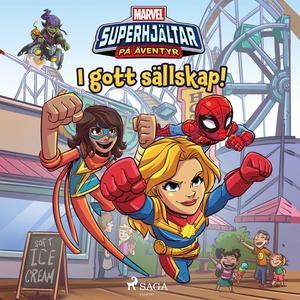 Marvel - Superhjältar på äventyr - I gott sälls