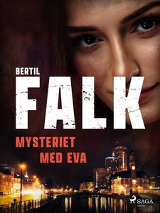 Mysteriet med Eva (e-bok) av Bertil Falk