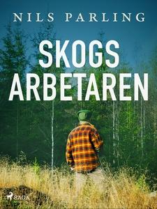 Skogsarbetaren (e-bok) av Nils Parling