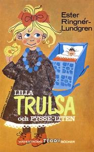 Lilla Trulsa och Pysse-liten (e-bok) av Ester R