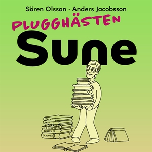 Plugghästen Sune (ljudbok) av Sören Olsson, And
