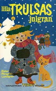 Lilla Trulsas julgran (e-bok) av Ester Ringnér-