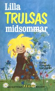Lilla Trulsas midsommar (e-bok) av Ester Ringné