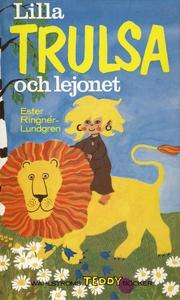 Lilla Trulsa och lejonet (e-bok) av Ester Ringn