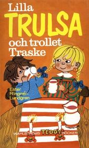 Lilla Trulsa och trollet Traske (e-bok) av Este