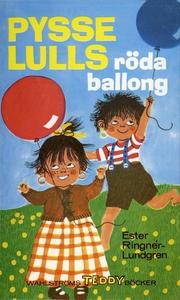 Pysselulls röda ballong (e-bok) av Ester Ringné