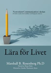 Lära för livet; Nonviolent Communication i skol