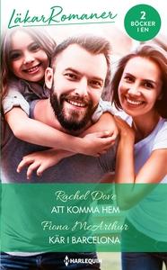 Att komma hem/Kär i Barcelona (e-bok) av Fiona