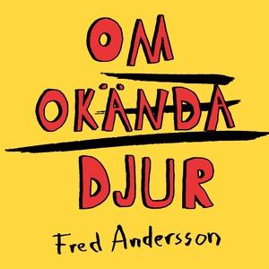 Om Okända Djur (e-bok) av Fred Andersson