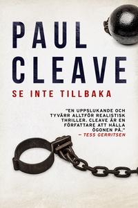 Se inte tillbaka (e-bok) av Paul Cleave