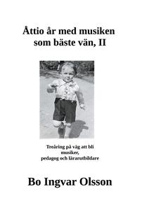 Åttio år med musiken som bäste vän II (e-bok) a