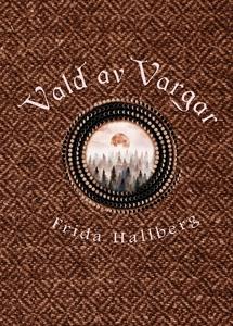 Vald av Vargar (e-bok) av Frida Hallberg