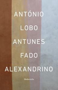 Fado Alexandrino (e-bok) av António Lobo Antune
