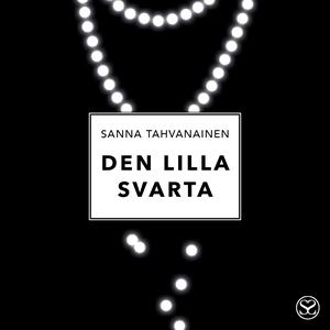 Den lilla svarta (ljudbok) av Sanna Tahvanainen