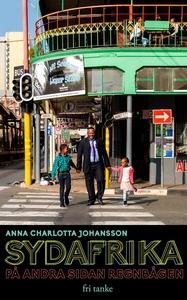 Sydafrika: På andra sidan regnbågen (e-bok) av