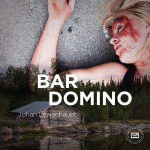 Bar Domino - En kriminalroman (ljudbok) av Joha