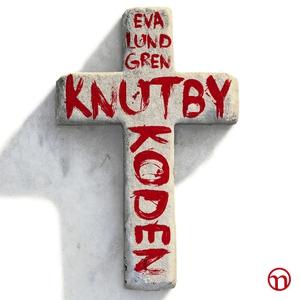 Knutbykoden (ljudbok) av Eva Lundgren