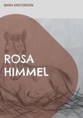 Rosa Himmel: En berättelse om en pojkes hjälteinsats