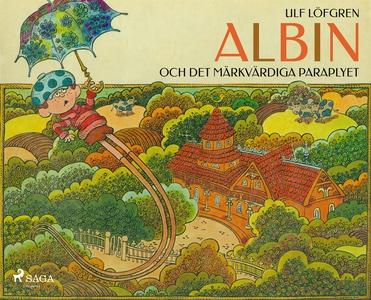 Albin och det märkvärdiga paraplyet (e-bok) av