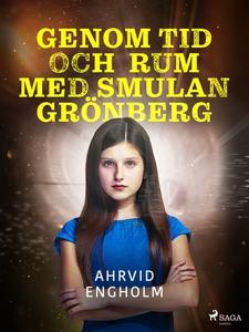 Genom tid och rum med Smulan Grönberg (e-bok) a