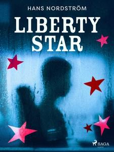 Liberty star (e-bok) av Hans Nordström