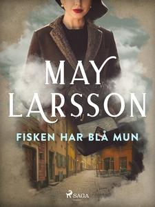 Fisken har blå mun (e-bok) av May Larsson