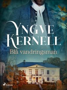 Blå vandringsman (e-bok) av Yngve Kernell
